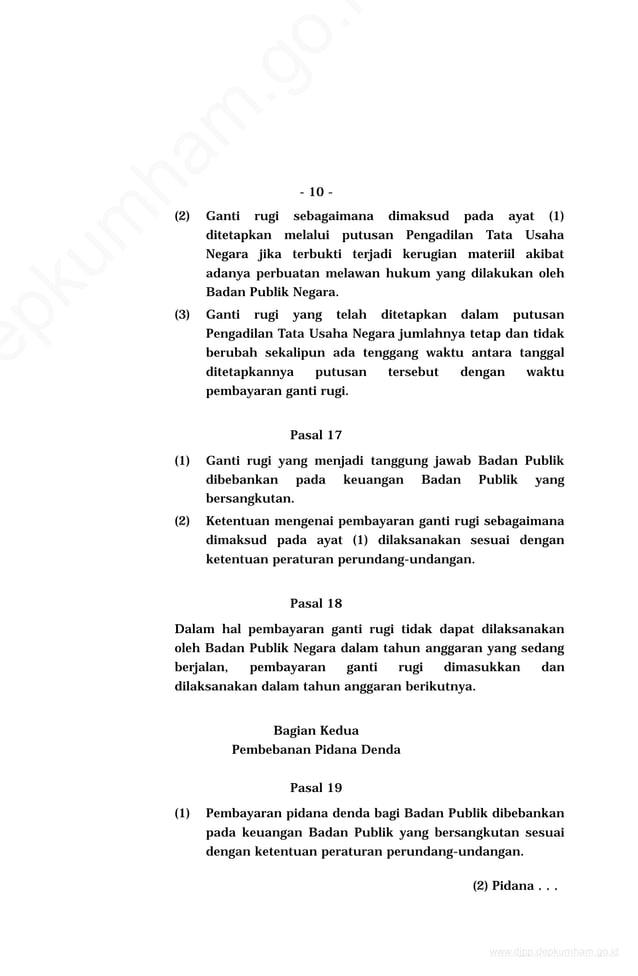 - 10 - (2) Ganti rugi sebagaimana dimaksud pada ayat (1) ditetapkan melalui putusan Pengadilan Tata Usaha Negara jika terb...