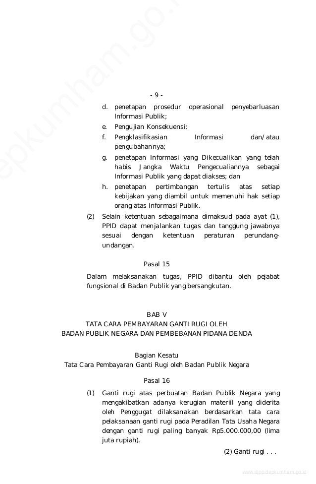 - 9 - d. penetapan prosedur operasional penyebarluasan Informasi Publik; e. Pengujian Konsekuensi; f. Pengklasifikasian In...