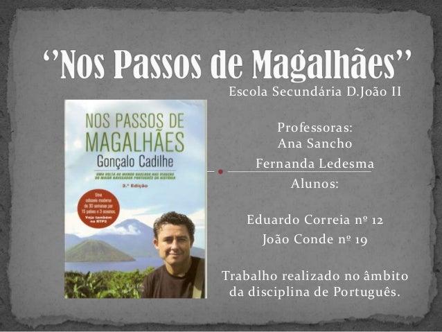 Escola Secundária D.João IIProfessoras:Ana SanchoFernanda LedesmaAlunos:Eduardo Correia nº 12João Conde nº 19Trabalho real...