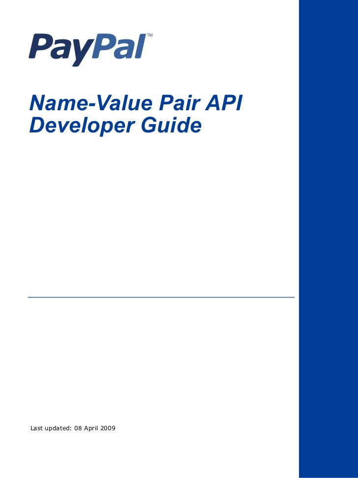 Name-Value Pair APIDeveloper GuideLast updated: 08 April 2009