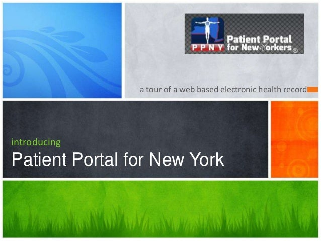 a tour of a web based electronic health recordintroducingPatient Portal for New York