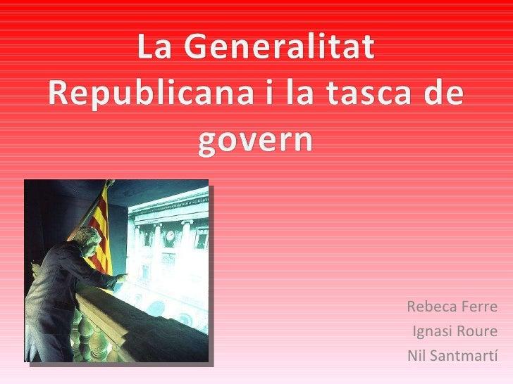 Rebeca Ferre Ignasi Roure Nil Santmartí