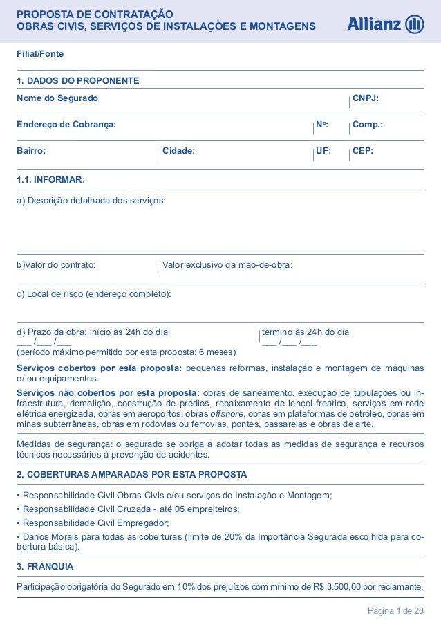 Página 1 de 23PROPOSTA DE CONTRATAÇÃOOBRAS CIVIS, SERVIÇOS DE INSTALAÇÕES E MONTAGENS1. DADOS DO PROPONENTE1.1. INFORMAR:N...