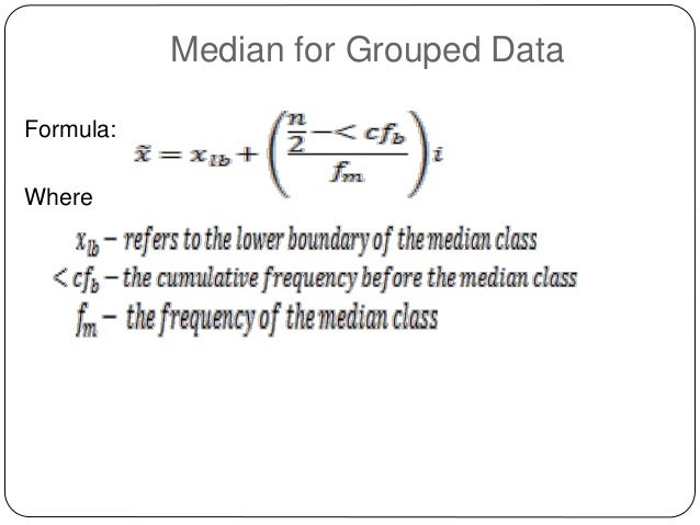 Worksheet Central Tendency Formula lesson 4 measures of central tendency copy median for grouped data formula where
