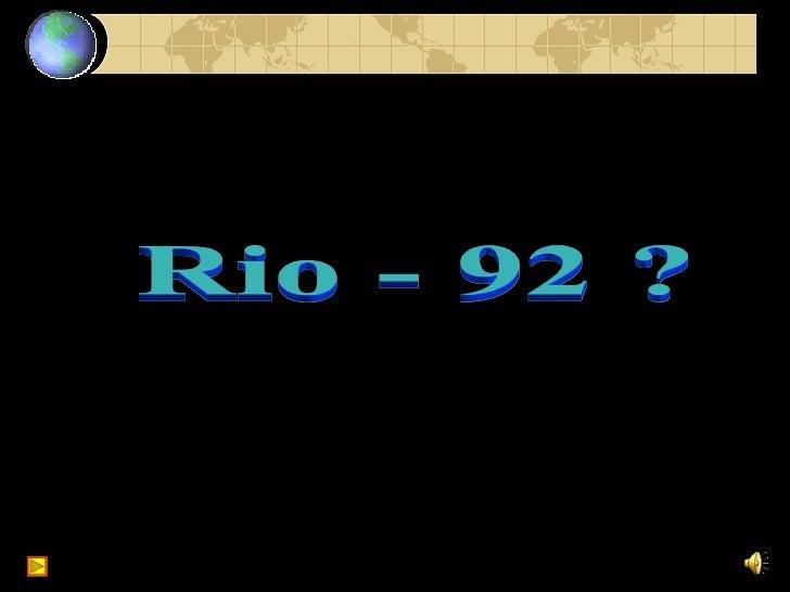 Rio - 92 ?