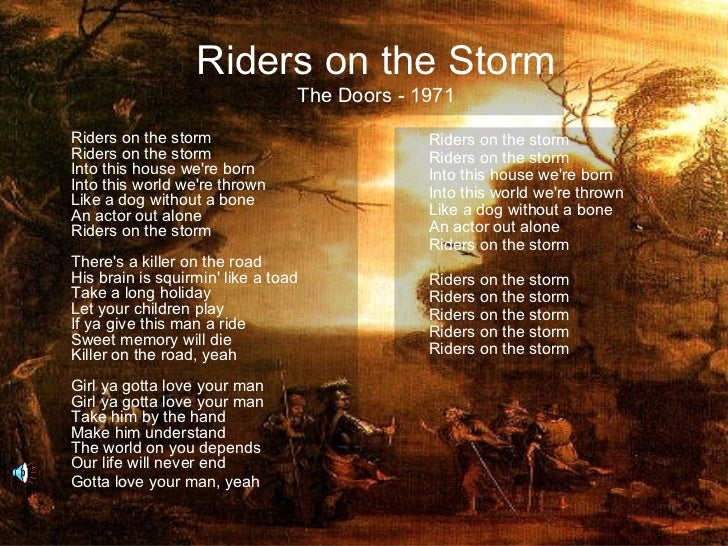 Riders on the Storm                                 The Doors - 1971Riders on the storm                           Riders o...