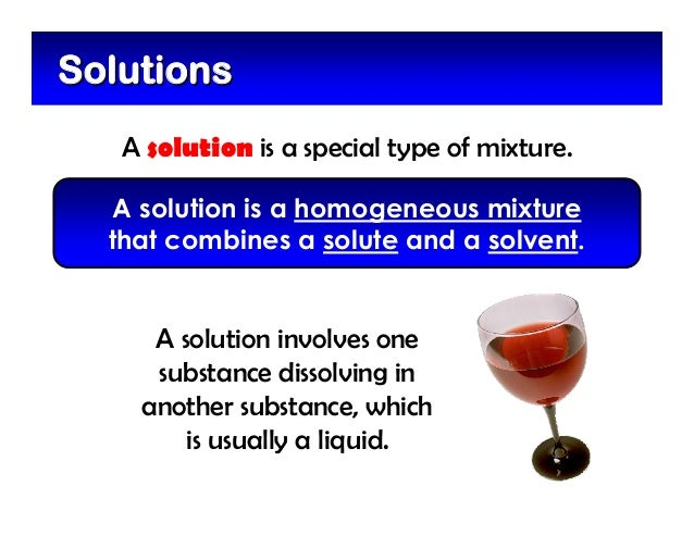 mixtures and solutions Start studying 5th grade science matter, mixtures, and solutions learn vocabulary, terms, and more with flashcards, games, and other study tools.