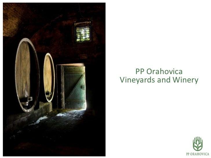 PP Orahovica Vineyards and Winery