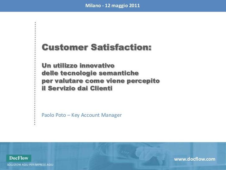 Milano - 12 maggio 2011<br />Customer Satisfaction:<br />Un utilizzo innovativo <br />delle tecnologie semantiche <br />pe...