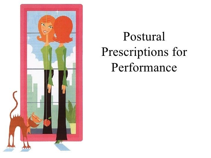 Postural Prescriptions for Performance