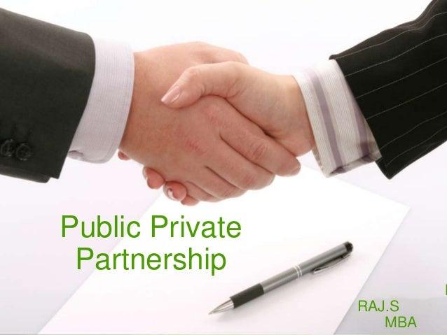 Public Private Partnership M RAJ.S MBA
