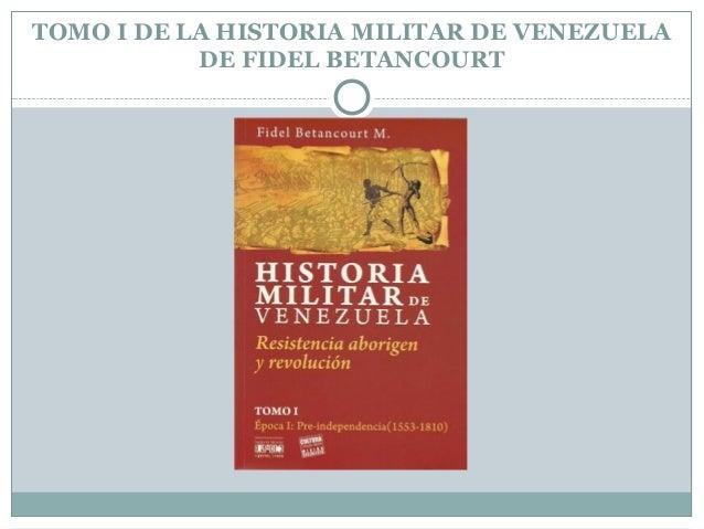 Las Campa As Bolivarianas Y Grancolombianas Seg N Fidel
