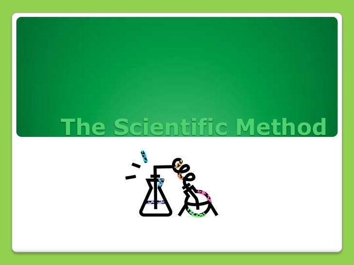 The Scientific Method<br />
