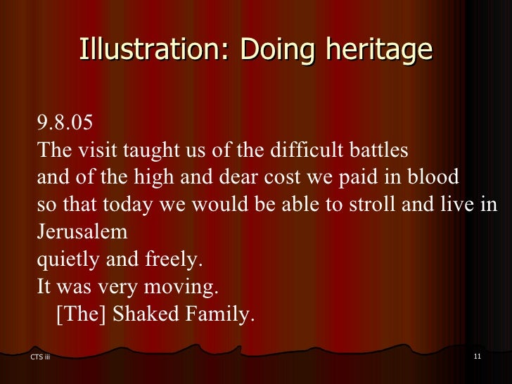 Illustration: Doing heritage 9.8.05   The visit taught us of the difficult battles and of the high and dear cost we paid i...