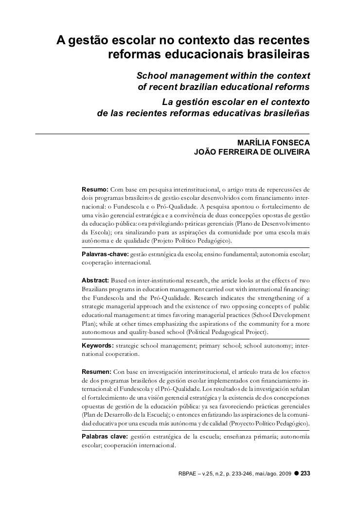 A gestão escolar no contexto das recentes        reformas educacionais brasileiras                         School manageme...