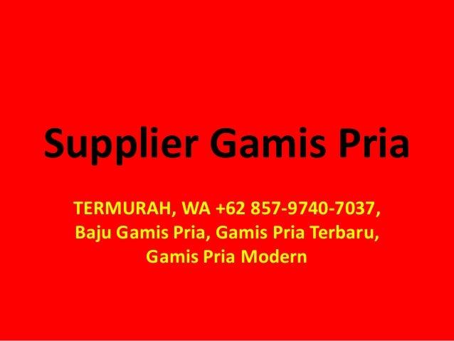 Termurah Wa 62 857 9740 7037 Baju Gamis Pria Gamis