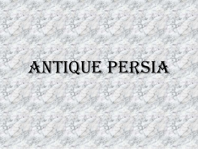 Antique Persia