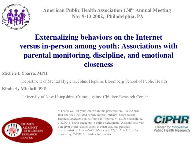 American Public Health Association 130th Annual Meeting Nov 9-13 2002, Philadelphia, PA  Externalizing behaviors on the In...