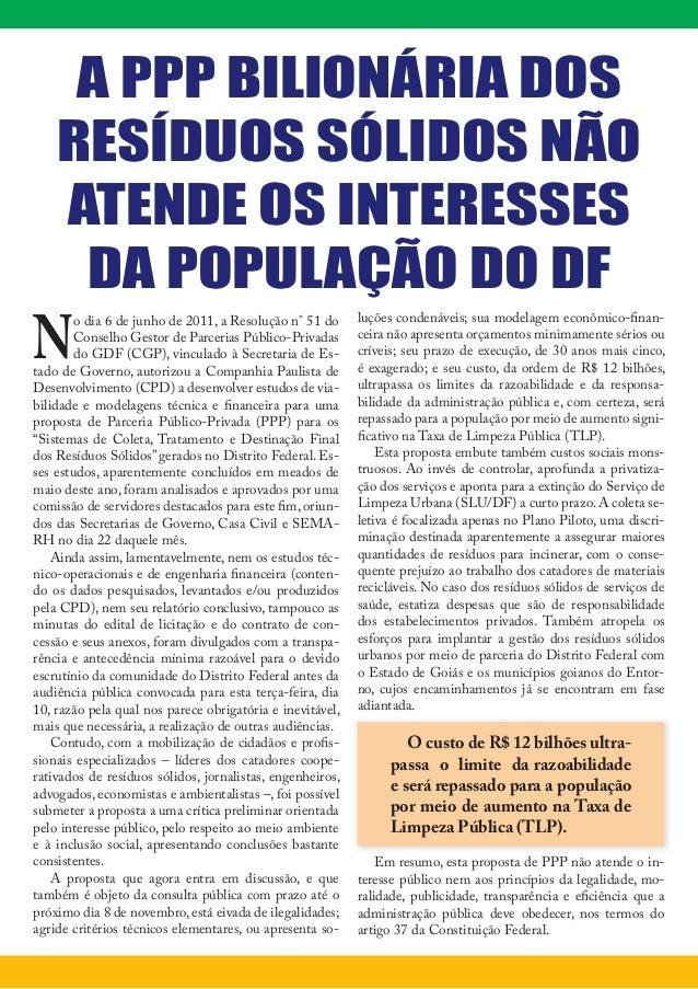 A PPP BILIONÁRIA DOS    RESÍDUOS SÓLIDOS NÃO    ATENDE OS INTERESSES     DA POPULAÇÃO DO DFN        o dia 6 de junho de 20...