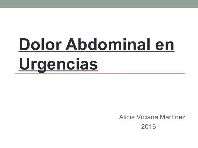 Dolor Abdominal en Urgencias Alicia Viciana Martínez 2016