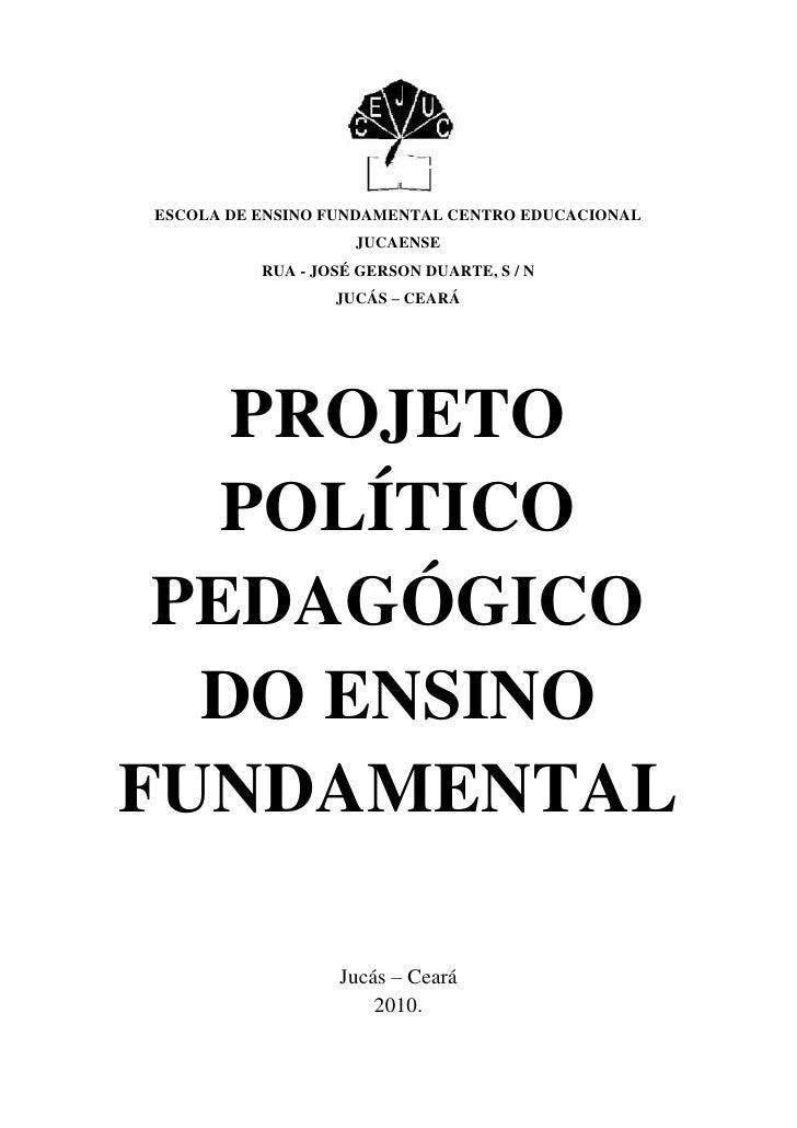 907415-607695<br />ESCOLA DE ENSINO FUNDAMENTAL CENTRO EDUCACIONAL JUCAENSE<br />RUA - JOSÉ GERSON DUARTE, S / N<br />JUCÁ...