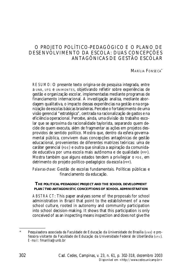 Projeto político pedagógico e o Plano de Desenvolvimento da Escola...        O PROJETO POLÍTICO-PEDAGÓGICO E O PLANO DE   ...