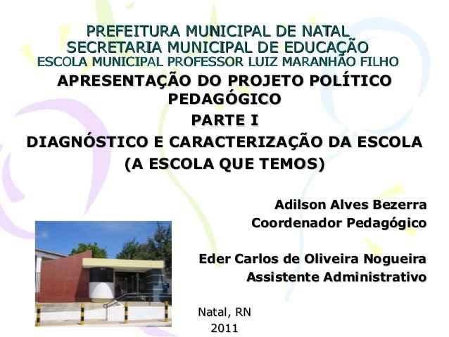PREFEITURA MUNICIPAL DE NATALPREFEITURA MUNICIPAL DE NATAL SECRETARIA MUNICIPAL DE EDUCAÇÃOSECRETARIA MUNICIPAL DE EDUCAÇÃ...