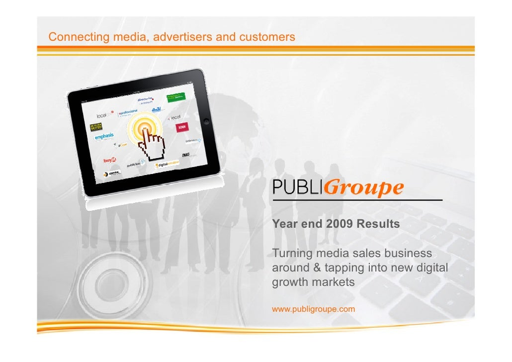 Connecting media, advertisers and customers                                      Year end 2009 Results                    ...