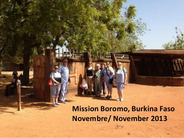 Mission Novembre 2013 November 2013 mission Boromo Burkina Faso  Mission Boromo, Burkina Faso Novembre/ November 2013