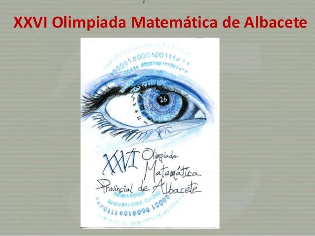 XXVI Olimpiada Matemática de Albacete