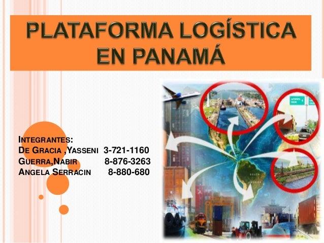 INTEGRANTES: DE GRACIA ,YASSENI 3-721-1160 GUERRA,NABIR 8-876-3263 ANGELA SERRACIN 8-880-680