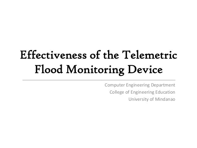 Effectiveness of the Telemetric   Flood Monitoring Device______________________________________________________________   ...
