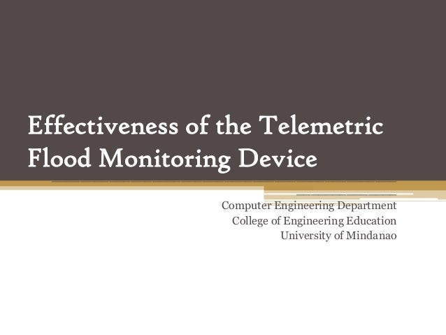 Effectiveness of the TelemetricFlood Monitoring Device  ________________________________________________                  ...