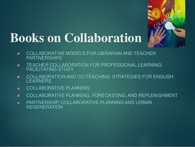 Collaborative Teaching Methods ~ Pp power of collaboration