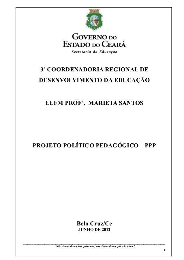 3ª COORDENADORIA REGIONAL DE             DESENVOLVIMENTO DA EDUCAÇÃO                    EEFM PROFª. MARIETA SANTOS      PR...