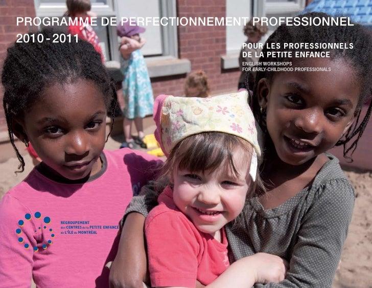 Programme de Perfectionnement Professionnel2010 - 2011                 pour les professionnels                            ...