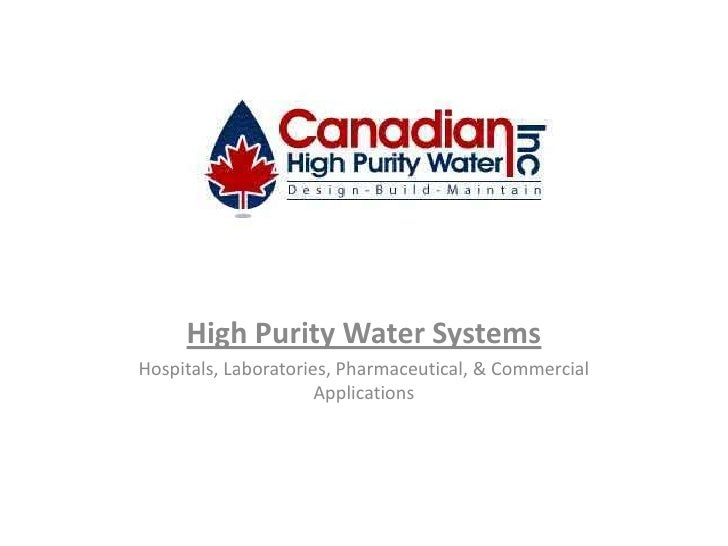 High Purity Water Systems<br />Hospitals, Laboratories, Pharmaceutical, & Commercial Applications<br />