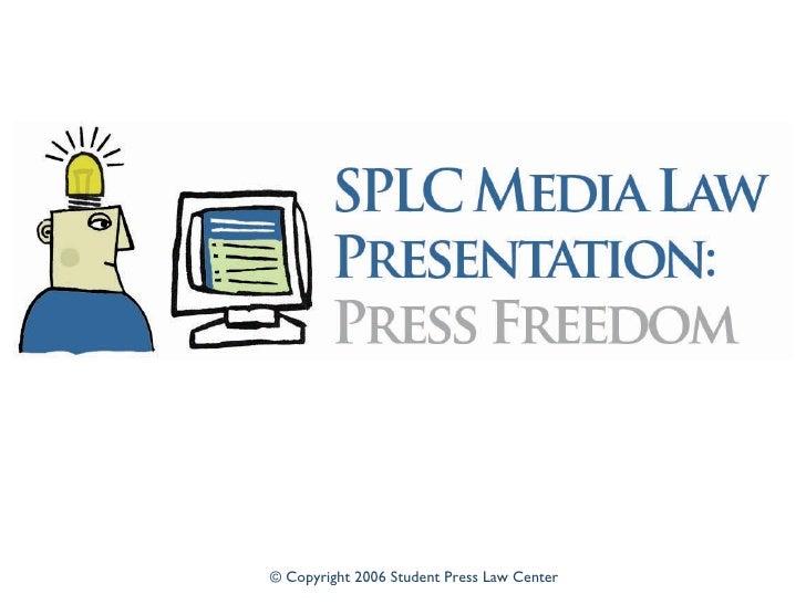 © Copyright 2006 Student Press Law Center