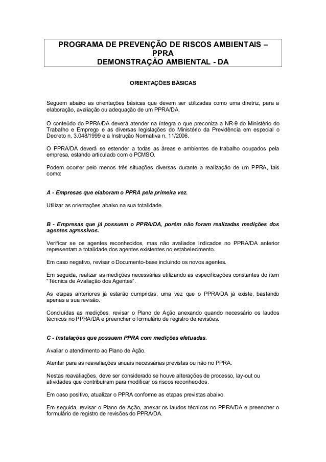 PROGRAMA DE PREVENÇÃO DE RISCOS AMBIENTAIS –PPRADEMONSTRAÇÃO AMBIENTAL - DAORIENTAÇÕES BÁSICASSeguem abaixo as orientações...