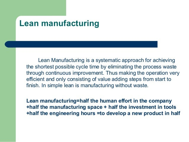 Study on Lean Manufacturing Process in Garments Production
