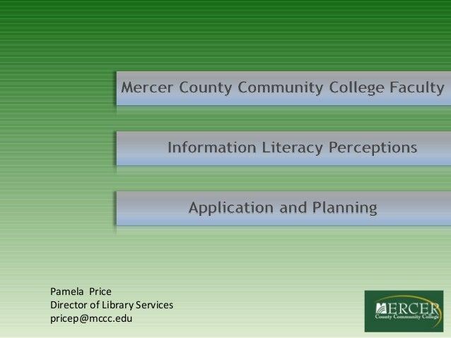 Pamela PriceDirector of Library Servicespricep@mccc.edu