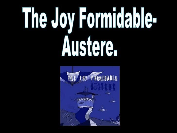 The Joy Formidable- Austere.