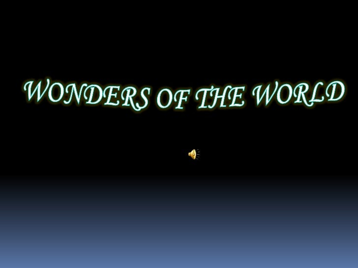 WONDERS OF THE WORLD<br />