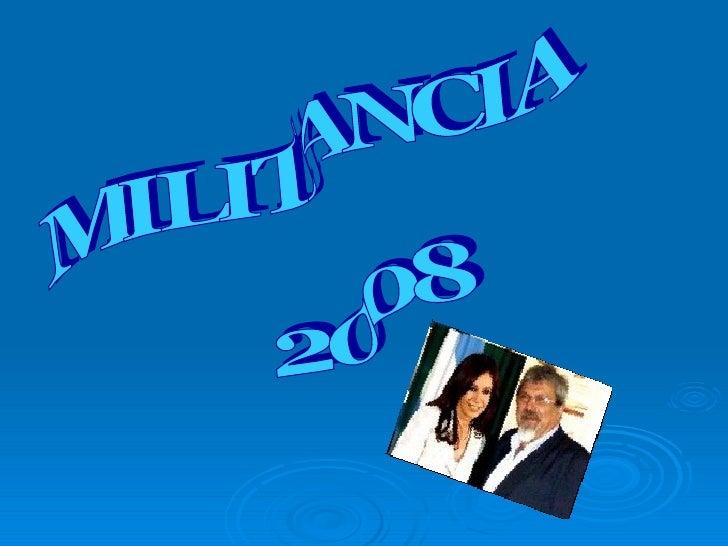 MILITANCIA 2008