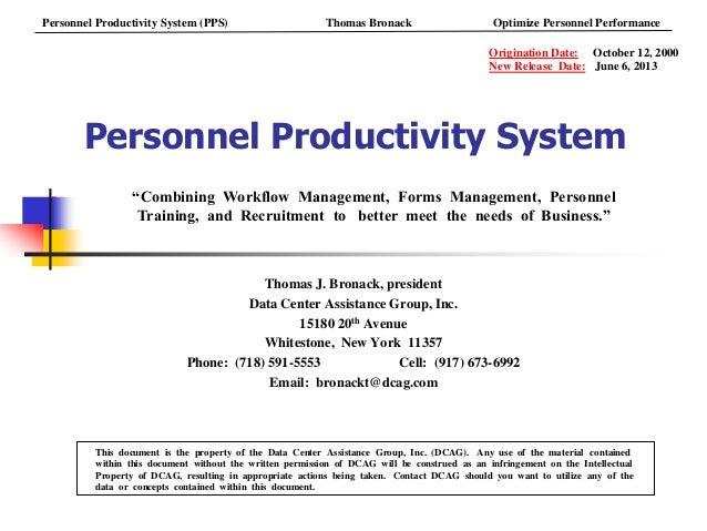 Personnel Productivity SystemThomas J. Bronack, presidentData Center Assistance Group, Inc.15180 20th AvenueWhitestone, Ne...