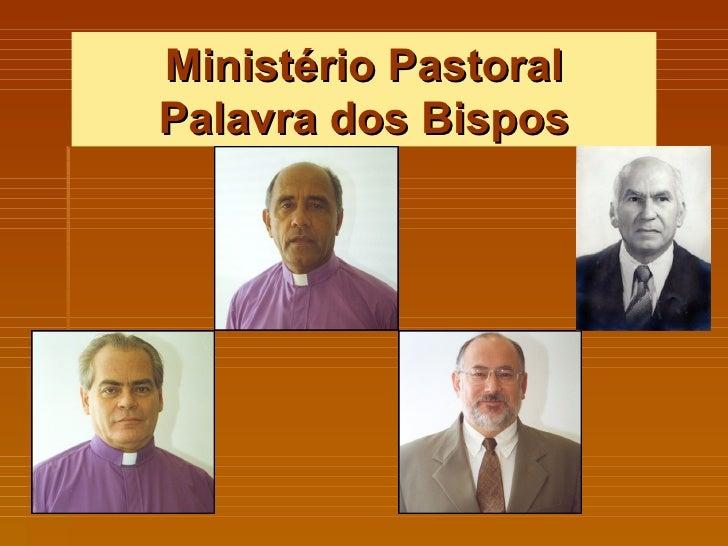 Ministério Pastoral Palavra dos Bispos
