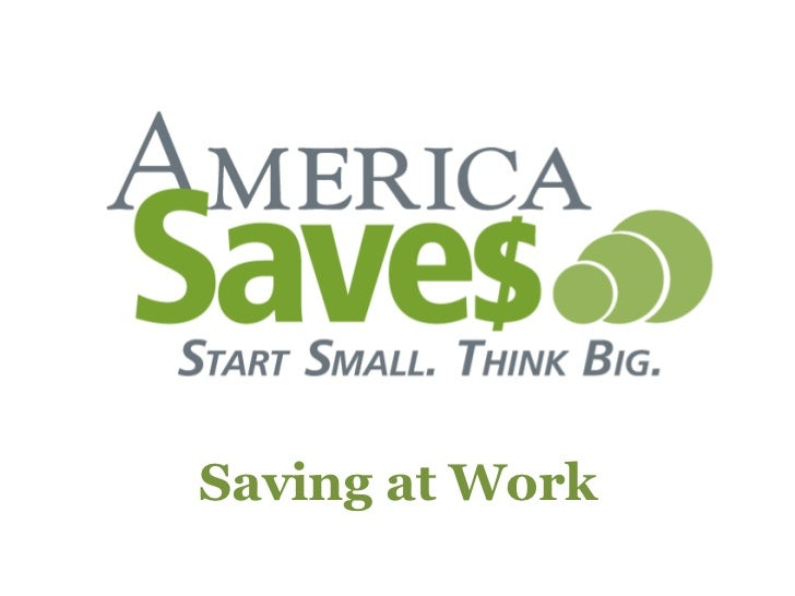 Week<br />Saving at Work<br />