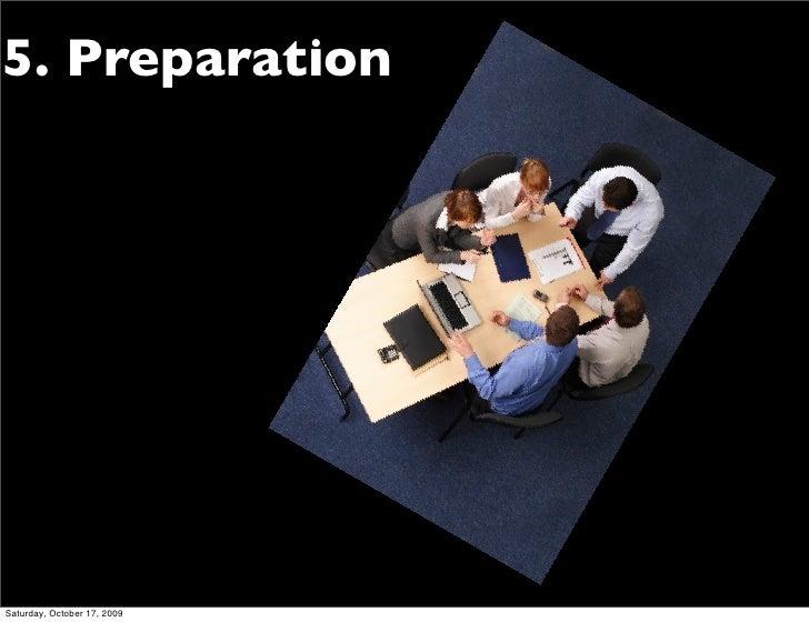 5. Preparation     Saturday, October 17, 2009