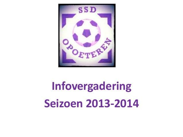 InfovergaderingSeizoen 2013-2014