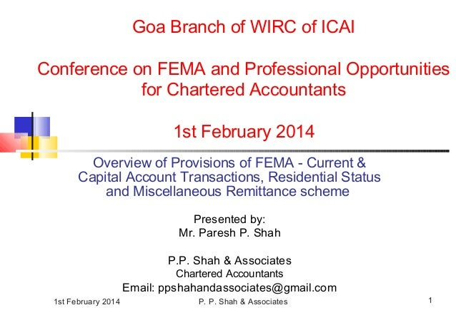 1st February 2014 P. P. Shah & Associates 1 Goa Branch of WIRC of ICAI Conference on FEMA and Professional Opportunities f...